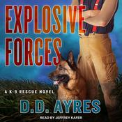 Explosive Forces by  D.D. Ayres audiobook