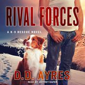 Rival Forces by  D.D. Ayres audiobook