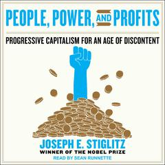 People, Power, and Profits by Joseph E. Stiglitz audiobook