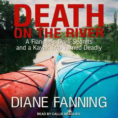 Death on the River by Diane Fanning audiobook