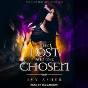 The Lost and the Chosen by  Ivy Asher audiobook