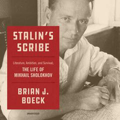 Stalin's Scribe by Brian J. Boeck audiobook