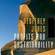 Profits and Sustainability by  Geoffrey Jones audiobook