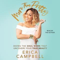 More Than Pretty by Erica Campbell audiobook