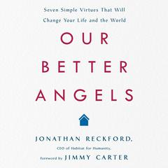 Our Better Angels by Jonathan Reckford audiobook