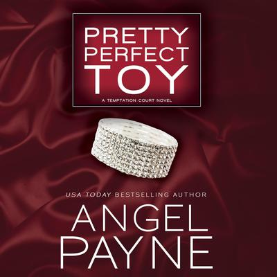 Pretty Perfect Toy by Angel Payne audiobook