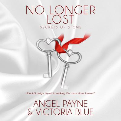 No Longer Lost by Angel Payne audiobook