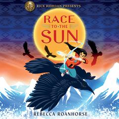 Race to the Sun by Rebecca Roanhorse audiobook