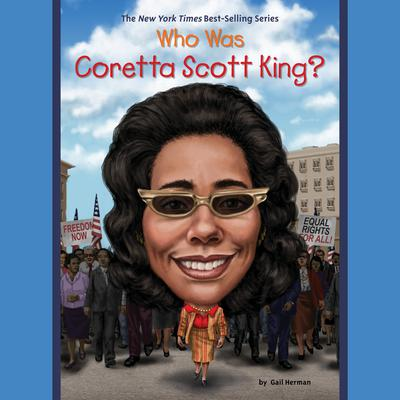 Who Was Coretta Scott King? by Gail Herman audiobook