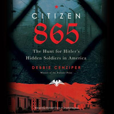 Citizen 865 by Debbie Cenziper audiobook