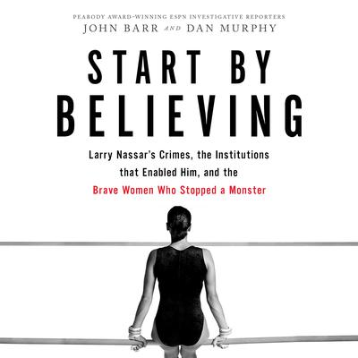 Start by Believing by John Barr audiobook