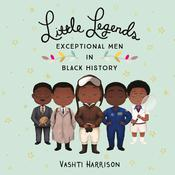 Little Legends by  Vashti Harrison audiobook