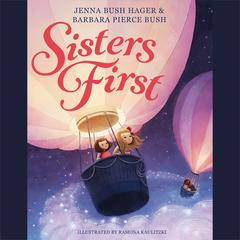 Sisters First by Jenna Bush Hager audiobook