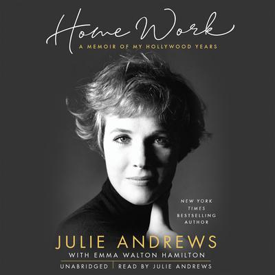 Home Work by Julie Andrews audiobook