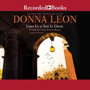 Unto Us a Son is Given by  Donna Leon audiobook