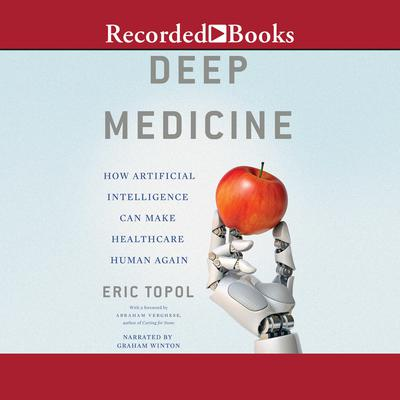 Deep Medicine by Eric Topol audiobook