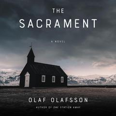 The Sacrament by Olaf Olafsson audiobook