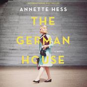 The German House by  Annette Hess audiobook