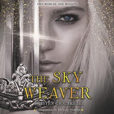 The Sky Weaver by Kristen Ciccarelli audiobook