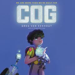 Cog by Greg van Eekhout audiobook