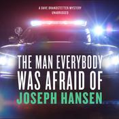The Man Everybody Was Afraid Of by  Joseph Hansen audiobook