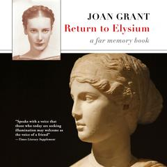 Return to Elysium by Joan Grant audiobook