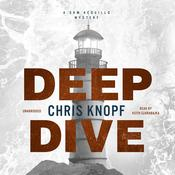 Deep Dive by  Chris Knopf audiobook