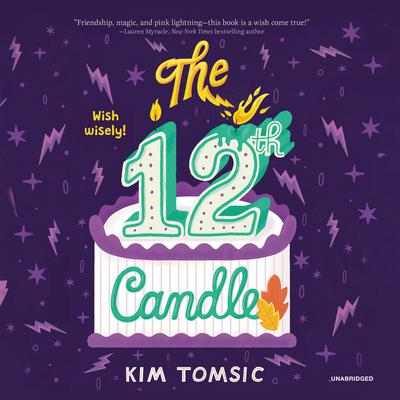 The 12th Candle by Kim Tomsic audiobook