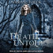 Death Untold by  Sarah Piper audiobook