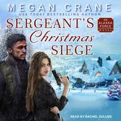 Sergeant's Christmas Siege by  Megan Crane audiobook