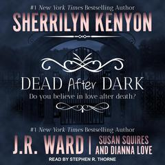 Dead After Dark by Sherrilyn Kenyon audiobook