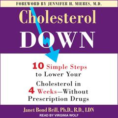 Cholesterol Down by Janet Bond Brill, PhD, RD, LDN audiobook