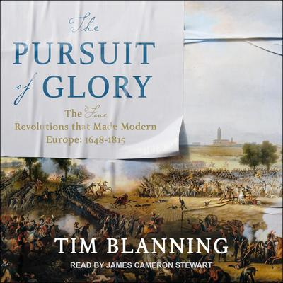 The Pursuit of Glory by Tim Blanning audiobook