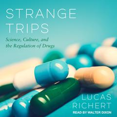 Strange Trips by Lucas Richert audiobook