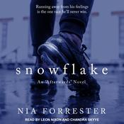 Snowflake by  Nia Forrester audiobook