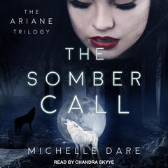 The Somber Call by Michelle Dare audiobook