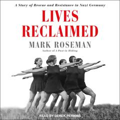 Lives Reclaimed by Mark Roseman audiobook
