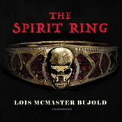 The Spirit Ring by  Lois McMaster Bujold audiobook