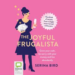 The Joyful Frugalista by Serina Bird audiobook