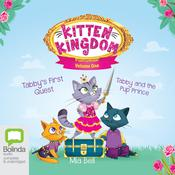 Kitten Kingdom Volume One by  Mia Bell audiobook