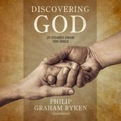 Discovering God in Stories from the Bible by  Philip Ryken audiobook