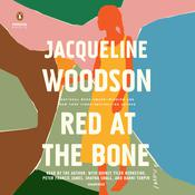 Red at the Bone by  Jacqueline Woodson audiobook