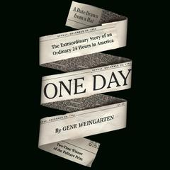 One Day by Gene Weingarten audiobook