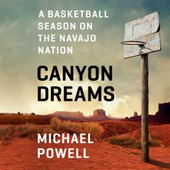 Canyon Dreams by Michael Powell audiobook