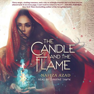 The Candle and the Flame by Nafiza Azad audiobook