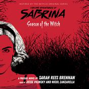 Chilling Adventures of Sabrina, Book 1: Season of the Witch by  Sarah Rees Brennan audiobook