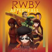 RWBY: After the Fall by  E. C. Myers audiobook