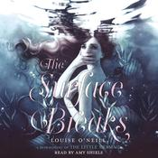 The Surface Breaks by  Louise O'Neill audiobook