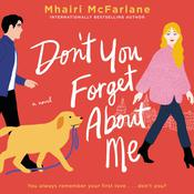 Don't You Forget About Me by  Mhairi McFarlane audiobook