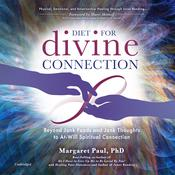 Diet For Divine Connection by  Margaret Paul audiobook
